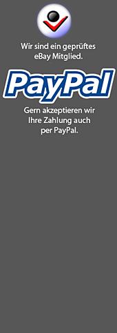 Geprüftes Mitglied, Wir aktzeptieren Paypal, Wir sind Ebay Powerseller